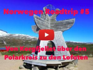 Norwegen, Roadtrip, Rundreise, Polarkreis, Lofoten, Vlog