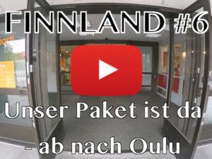 Finnland, Oulu, Paket, Vlog