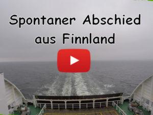 Finnland, Abschied, Abreise, Vlog