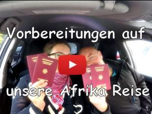 Vorbereitungen, Afrika, Reise, Südafrika, Wohnmobil, Vlog