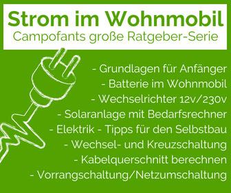 Strom im Wohnmobil, Ratgeber-Serie