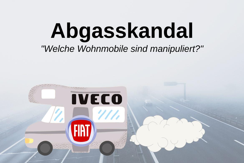 Dieselskandal Fiat Iveco Wohnmobile